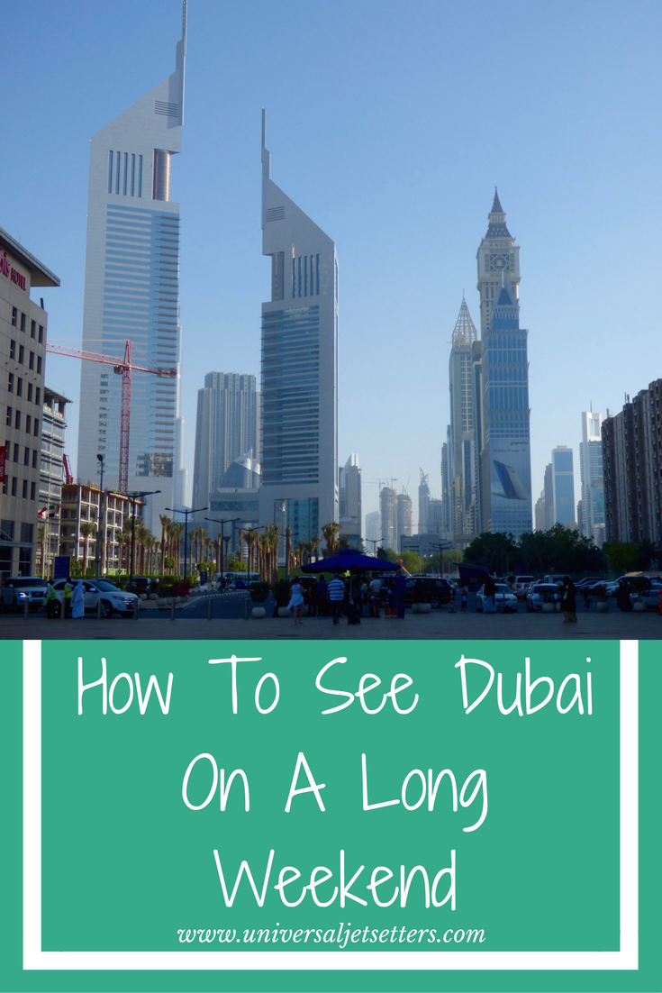 Working full time can mean you don't always have time for long vacations, so instead, here's how you can spend a long weekend in Dubai.